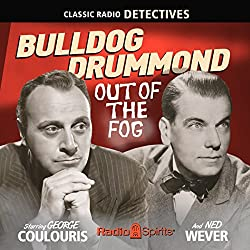 Bulldog Drummond: Out of the Fog