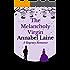 The Melancholy Virgin (Earl of Moriston Mystery Book 2)
