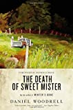 The Death of Sweet Mister, Daniel Woodrell, 0316206148