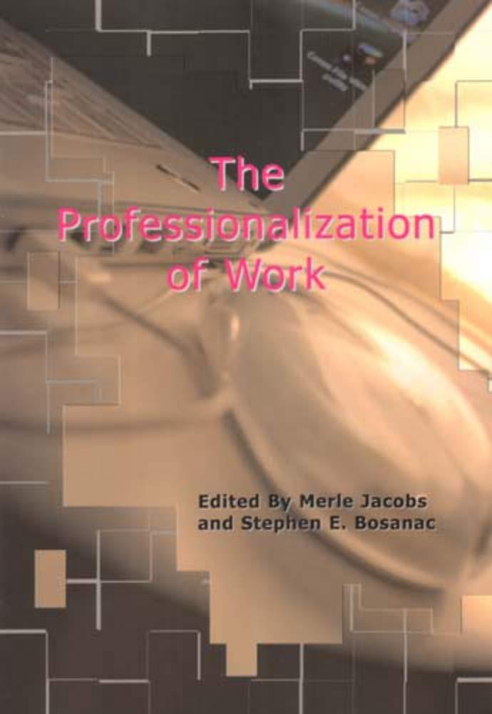 The Professionalization of Work PDF