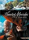 Hannibal Meriadec et les larmes d'Odin, tome 4 : Alamendez, chasseur et cannibale par Istin
