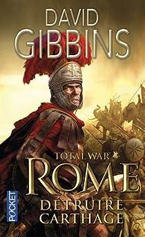 Total War Rome : Détruire Carthage par Gibbins