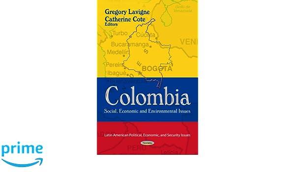 Colombia (Latin American Political Econo): Amazon.es: Gregory Lavigne, Catherine Cote: Libros en idiomas extranjeros
