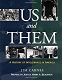 Us and Them: A History of Intolerance in America, Jim Carnes, 0195131258