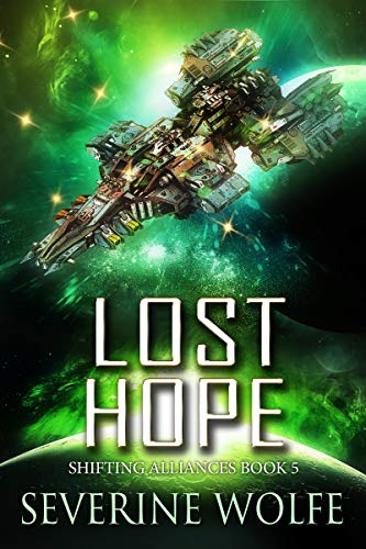 Lost Hope (Shifting Alliances Book 5)