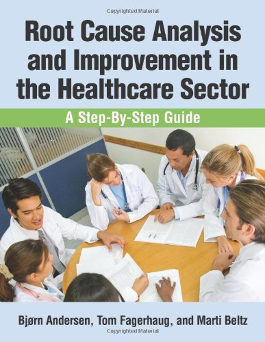 Root Cause Analysis and Improvement in the Healthcare Sector