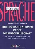 img - for Fremdsprachenlernen in der Wissensgesellschaft. Zum Einsatz der Neuen Technologien in Schule und Unterricht book / textbook / text book