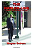 img - for The Harlem Line: Lessons Learned Along the Way book / textbook / text book