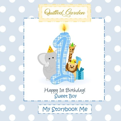 Happy 1st Birthday, Sweet Boy, My Storybook Me: First Birthday Book Boy in All Depart;First Birthday Book for Boys in All D;First Birthday Book ... all D;First Birthday Cake Topper Boy in All D