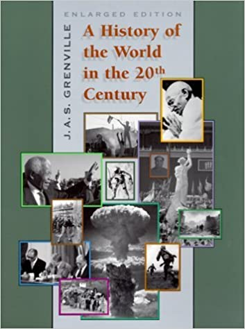 A History of the World in the Twentieth Century, Enlarged Edition by J. A. S. Grenville (2000-03-31)