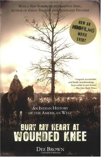 """Bury My Heart at Wounded Knee - An Indian History of the American West"" av Dee Brown"