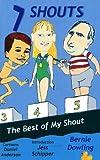 7 Shouts (My Shout Book 1)