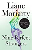 Book cover from Nine Perfect Strangers by Liane Moriarty