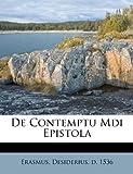 De Contemptu Mdi Epistol, , 1246157829