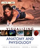 img - for Visualizing Anatomy and Physiology book / textbook / text book
