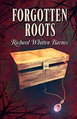 Forgotten Roots (Andy Blake Series)