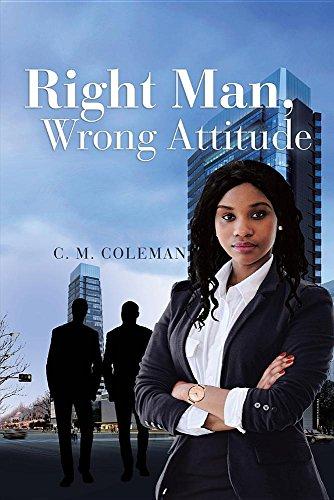 Right Man, Wrong Attitude