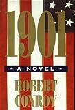 1901: A Novel by Conroy, Robert(June 1, 1995) Hardcover