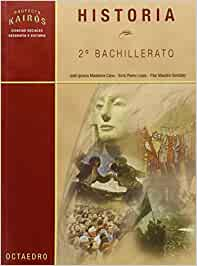 Historia. 2º Bachilletaro Proyecto Kairós - 9788480636094: Amazon ...