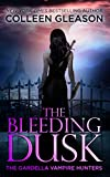 Front cover for the book The Bleeding Dusk by Colleen Gleason