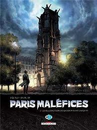 Paris Maléfices, Tome 1 : La Malédiction de la Tour Saint-Jacques par Jean-Pierre Pécau