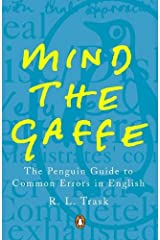 Mind the Gaffe: The Penguin Guide to Common Errors in English Kindle Edition