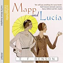 Mapp and Lucia Audiobook by E. F. Benson Narrated by Miriam Margolyes
