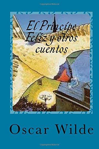 El Principe Feliz y otros cuentos  [Wilde, Oscar] (Tapa Blanda)