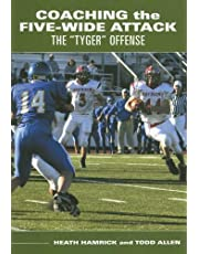 """Coaching the Five-Wide Attack: The """"Tyger"""" Offense"""