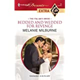 Bedded and Wedded for Revenge (The Italian's Bride Book 1)