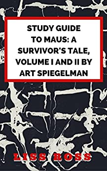The Complete Maus Summary & Study Guide