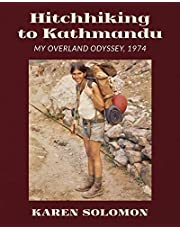 Hitchhiking to Kathmandu: My Overland Odyssey, 1974