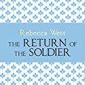 The Return of the Soldier Audiobook by Rebecca West Narrated by Harriet Carmichael