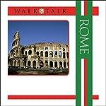 Walk and Talk Rome | Anya Shetterly