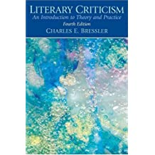 Literary Criticism: An Introduction to Theory and Practice (4th Edition)