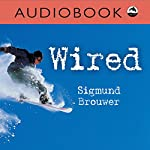 Wired (Orca Currents) | Sigmund Brouwer