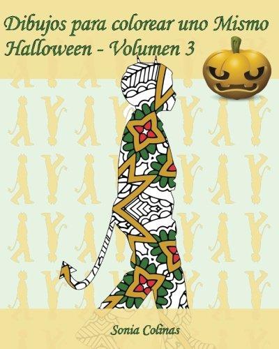Dibujos para colorear uno Mismo - Halloween - Volumen 3: 25 figuras de niños con trajes de Halloween (Volume 3) (Spanish Edition) [Sonia Colinas] (Tapa Blanda)