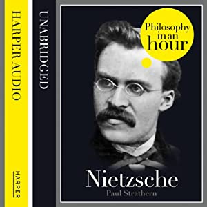 Nietzsche: Philosophy in an Hour Audiobook