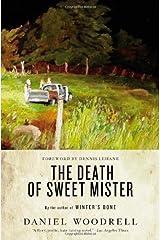 The Death of Sweet Mister: A Novel Paperback