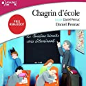 Chagrin d'école Audiobook by Daniel Pennac Narrated by Daniel Pennac