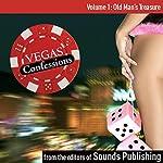 Vegas Confessions 1: Old Man's Treasure |  Editors of Sounds Publishing