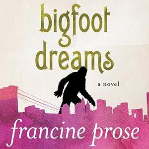 Bigfoot Dreams Audiobook
