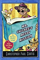 Mr. Chickee's Messy Mission (Mr. Chickee's Series) Kindle Edition