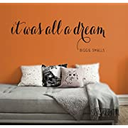 It Was All A Dream Vinly Wall Decal - Notorious BIG Quote - Biggie Smalls Removable Bedroom Decor - LARGE - 60  x 20  - Black