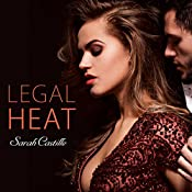 Legal Heat: Legal Heat Series #1 | Sarah Castille
