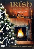 Irish Tenor Trio - A Classic Irish Christmas