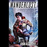Wanderlust: Sirantha Jax, Book 2 | Ann Aguirre