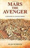 Mars the Avenger, Alan Scribner, 1463789785