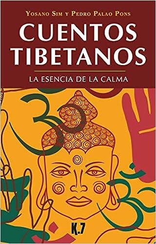 Cuentos tibetanos. La esencia de la calma Cuentos del mundo ...