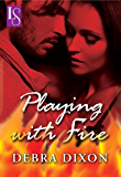 Playing with Fire: A Loveswept Classic Romance